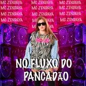 No Fluxo do Pancadão by Mc Zendaya