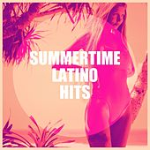 Summertime Latino Hits de Boricua Boys, Miami Beatz, Emerson Ensamble, Nuevas Voces, Grupo Hanyak, Alegra, Grupo Super Bailongo, Countdown Singers, Los Locos del Rock'n Roll, CDM Project, Graham Blvd