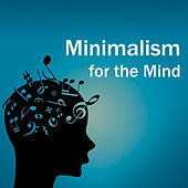Minimalism for the Mind de Philip Glass
