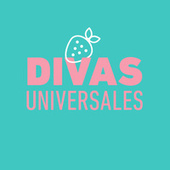 Divas Universales by Various Artists