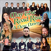 May The Road Rise - A New Dawn by Nathan Carter