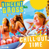 Chill Out Time von Vincent Gross