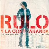 Todavía (feat. Álvaro Urquijo & Los Secretos) by Rulo y la contrabanda
