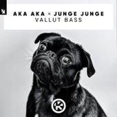Vallut Bass by Aka Aka