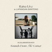 Raisa Live In Lapangan Banteng (Sounds From The Corner) (Live) van Raisa
