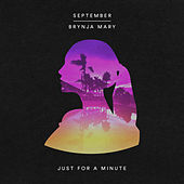 Just for a Minute by September
