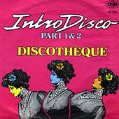 Intro Disco (Maxi Single Remastered 2020) de La discothèque