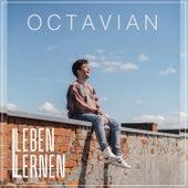 Leben lernen von Octavian