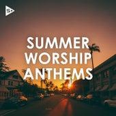 Summer Worship Anthems de Various Artists