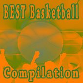 BEST Basketball Compilation von Various Artists
