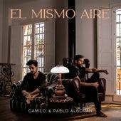El Mismo Aire (con Pablo Alborán) de Camilo