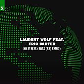 No Stress (Rivas (BR) Remix) di Laurent Wolf