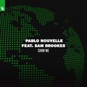 Show Me de Pablo Nouvelle