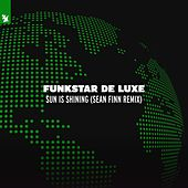 Sun Is Shining (Sean Finn Remix) de Funkstar De Luxe