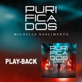 Purificados (Playback) de Michelle Nascimento
