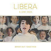 Libera - Apart but Together by Libera