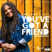 You've Got a Friend de Carlene Davis