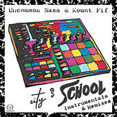 City as School (Instrumentals & Remixes) de Uncommon Nasa