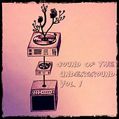 Vincent Inc presents Sound Of The Underground Vol.1 by Various Artists