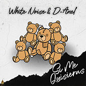 Si Me Quisieras by White Noise
