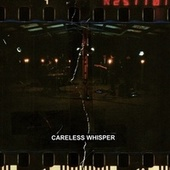 Careless Whisper de The Native