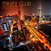 Trinity Club Beijing Nightclubs Edition, Vol. 3 de Various Artists