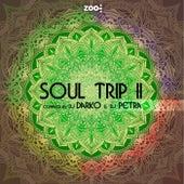 Soul Trip II by DJ Petra DJ Darko