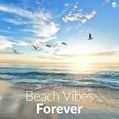 Beach Vibes Forever von Various Artists