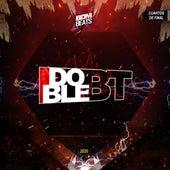 DOBLE BT Cuartos de Final 2020 de Bdm Beats