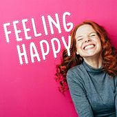 Feeling Happy di Various Artists