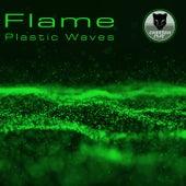 Plastic Waves (Long Version) de Flame