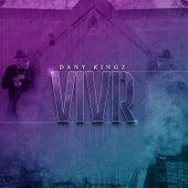 Vivir by Dany Kingz