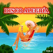 Disco Alegría 2001, Vol. 1 de M&T, Gypsys Top, Seul, Cacao, El Sintoma, Papa Vicente, Sandra