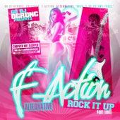 Go-DJ O.G.Ron C Presents: F-Action Alternative Rock It Up. Pt. 3 von O.G. Ron C.
