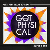 Get Physical Radio - June 2020 by Get Physical Radio