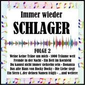 Immer wieder Schlager, Folge 2 von Various Artists