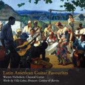 Latin American Guitar Favourites by Warren Nicholson