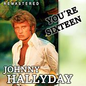 You're Sixteen (Remastered) de Johnny Hallyday