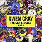 The Ska Singles 1962 de Owen Gray