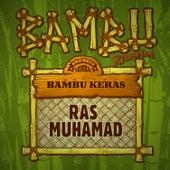 Bambu Keras von Ras Muhamad