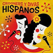 Crooners Y Divas Hispanos von Various Artists