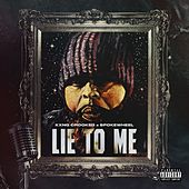 Lie To Me by KXNG Crooked
