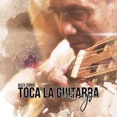 Toca La Guitarra Viejo de Alex Zurdo