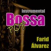 Instrumental Bossa Pop de Farid Álvarez