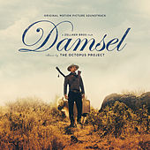 Damsel (Original Motion Picture Soundtrack) by The Octopus Project