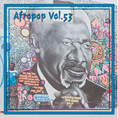 Afropop Vol. 53 by Various Artists