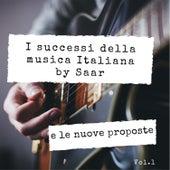I successi della musica italiana by Saar e le nuove proposte, Vol. 1 de Various Artists