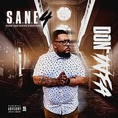 S.A.N.E 4 (Same Ass Nigga Everyday) de Don Infa