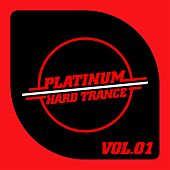 Platinum - Hard Trance, Vol. 1 de Various Artists
