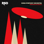RSO Performs Led Zeppelin by Roma Symphony Orchestra